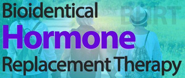 Bio-Identical Hormone Therapy (BHRT)